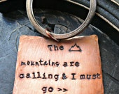 Hand Stamped Colorado Keychain - Colorado Keychain - The Mountains are Calling and I Must Go