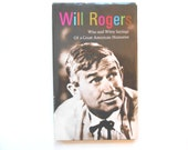 Will Rogers, Wise and Witty Sayings of a Great American Humorist, a Vintage Hallmark Book, 1969