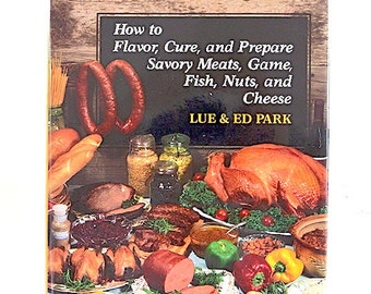 Vintage cookbook, Smoked-Foods Cookbook: How to Flavor, Cure, and Prepare Savory Meats, Game, Fish, Nuts, and Cheese, like new