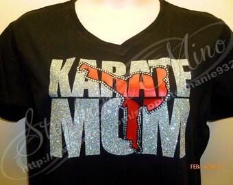 Proud Karate Mom with Glitter Vinyl and Rhinestones T-shirt