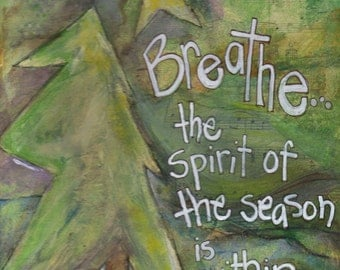 """Christmas Card,  """"Breathe...The Spirit of the Season is Within You"""",  Holiday Card, Snow Card, Mixed Media Cardby Seattle Artist Mary Klump"""
