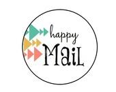 """Happy Mail - Kraft or White round labels/seals -  1"""""""