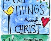 Bible Verse I Can Do All Things Through Christ Phillipians 4:13 Illustration Print