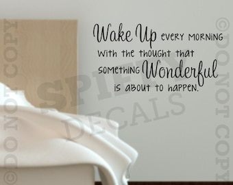 Wake Up Every Morning Something Wonderful Happen Quote Vinyl Wall Decal Sticker
