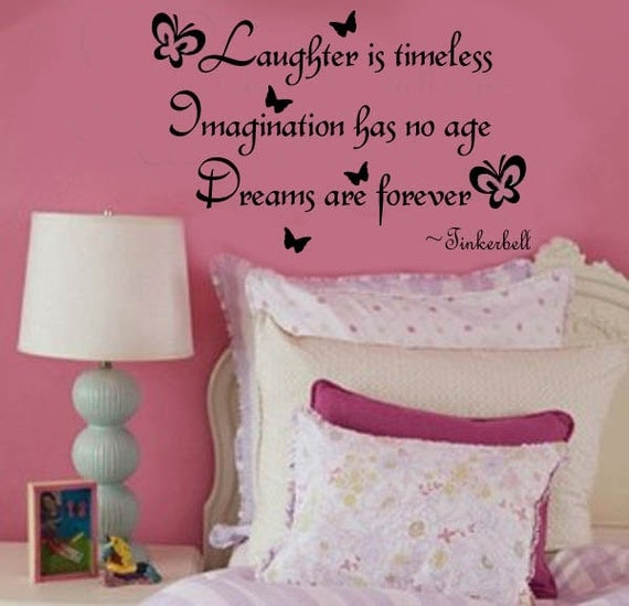 Laughter is Timeless Imagination has no age Dreams are Forever Tinkerbell Vinyl Wall word Lettering Decal Large Size Options