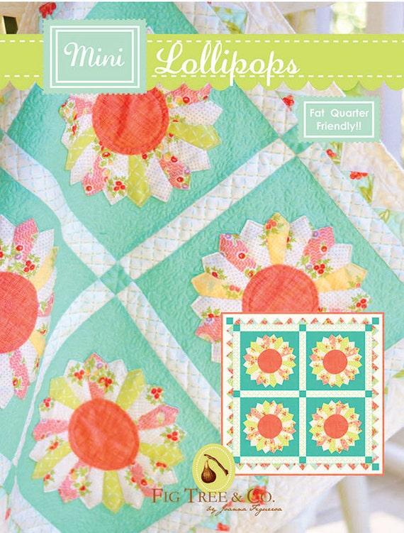 Lollipops Quilt Pattern Fig Tree : Mini Lollipops Quilt Pattern Fig Tree & Co FTQ 1006