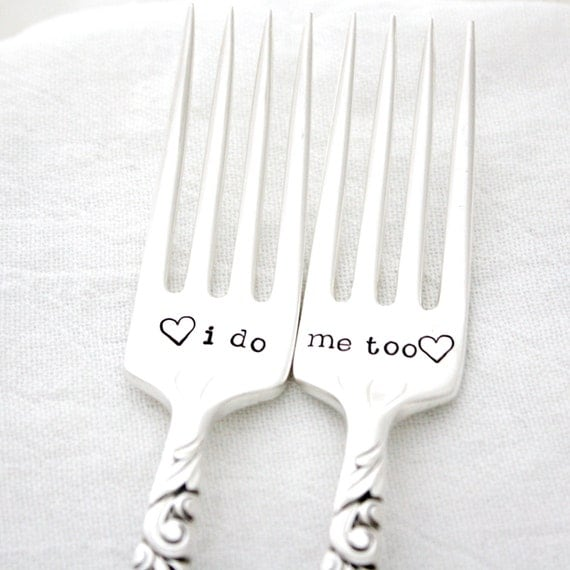 I do, Me Too table setting wedding forks. Hand stamped forks for unique engagement gift.
