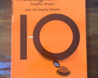 Emigre (The Book) Graphic Design into the Digital Realm) 10 (x-years) ©1993 Byron Preiss Visual Publications Inc.