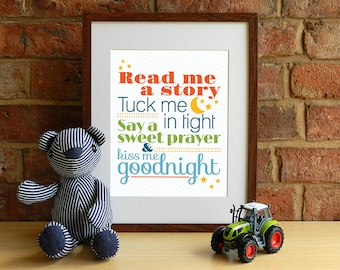 Read Me A Story, Tuck Me In Tight, Say A Sweet Prayer & Kiss Me Goodnight - 8x10 inch print