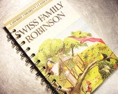 JOURNAL SWISS Family ROBINSON Notebook Vintage Book Recycled Upcycled
