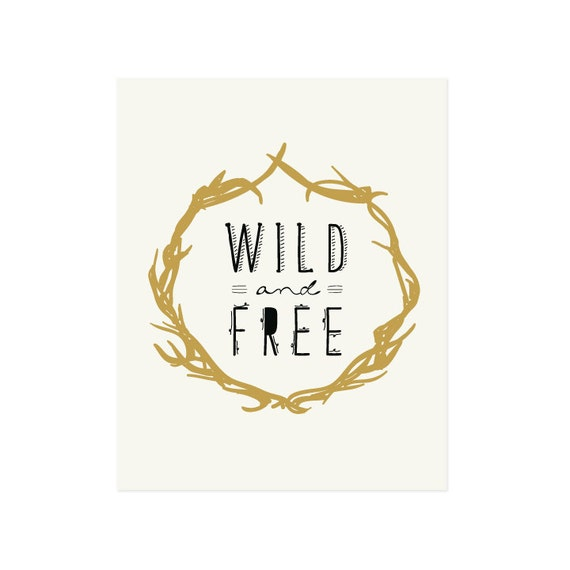 Wild & Free Art Print 8x10 11x14