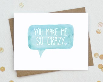 Valentine love card, You Make Me Crazy Card, Funny Romantic Card, Sexy Relationship Card, Anniversary Greeting Card - LV02