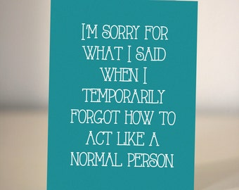 Funny sorry card // Sorry for what I said