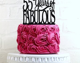 55 Years of Fabulous 55th Birthday Cake Topper or Sign