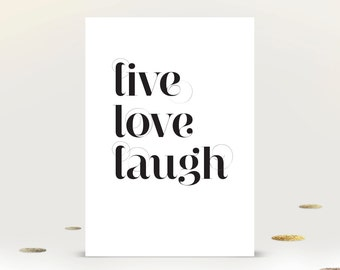 Inspirational Quote Print, A4 Poster, Wall Art Print, 'Live Love Laugh'