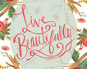 Live Beautifully - A Ruche Exclusive