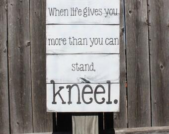 Prayer Sign- Kneel- Christian Decor- Wood Sign- Prayer- Christian Sign- Christian Quotes- Christian Gifts- Kneel Sign- Gift for Her- Pallet