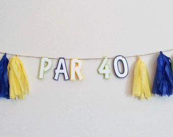 Golf Birthday Banner; Tassel Garland; 40th Birthday Party Decorations; Golf Party Decor; Par Banner