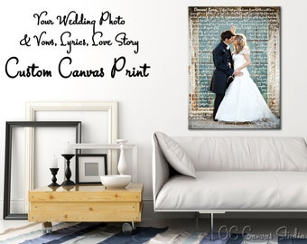 Song lyrics canvas, first dance lyrics, custom canvas print, wedding photo with your lyrics, vows, love story, lyric art print, song art