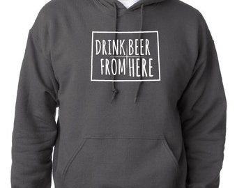 Craft Beer Hoodie- Colorado- CO- Drink Beer From Here