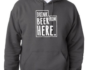 Craft Beer Hoodie- Utah- UT- Drink Beer From Here