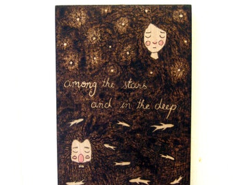 Among the stars and in the deep - Original Wood Burning