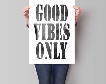 Good Vibes Only Print, Custom Watercolor, Motivational Wall, Art Print, Typographic Print, Inspirational Quote,  Watercolor Art