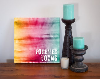 Forever Young Canvas Art Print - Inspirational Digital Watercolor on Stretched Canvas