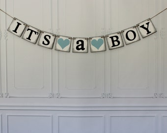 Baby Shower Banner, Its A Boy Baby Shower Banner or Sign garland