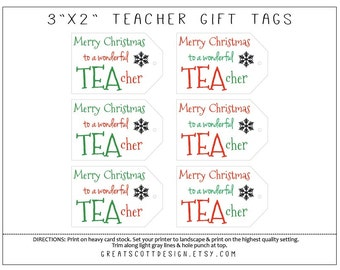 Printable TEAcher Christmas Gift Tags - Teacher Gift Idea