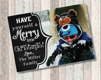 Happy Holidays Christmas Holiday Photo Card - Have yourself a merry little Christmas