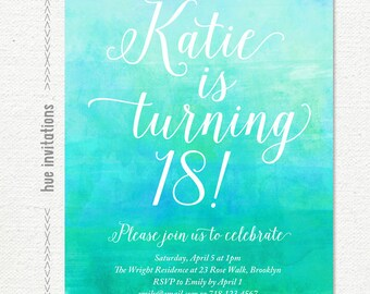 watercolor 18th birthday party invitation, blue green turquoise ombre teen birthday invitation, printable 5x7 jpg or pdf digital file s35