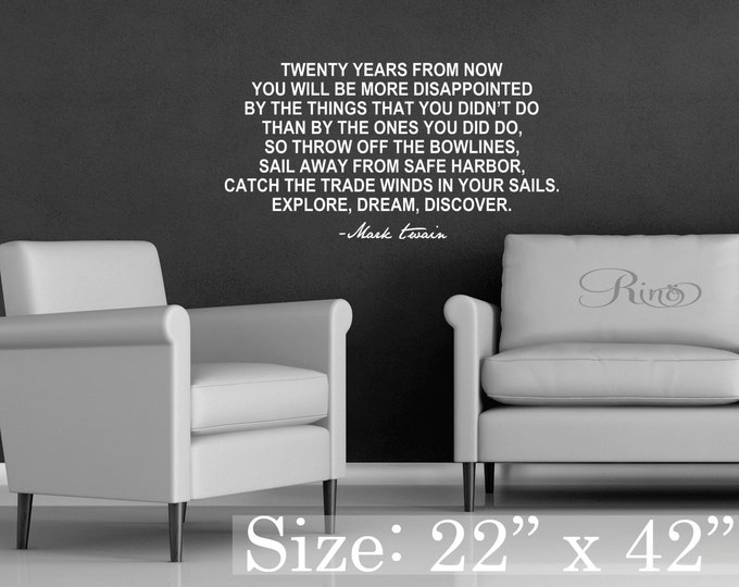 """Mark Twain Wall Art DECAL Inspirational quote Vinyl sticker home decor lettering """" Twenty years from now ... Explore Dream Discover """""""