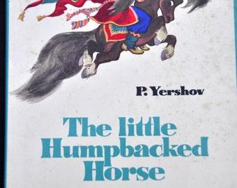 Russian Children's Book. Russian Book. The Little Humpbacked Horse - Pyotr Yershov. Illustrator NM Kochergin. Translated by Louis Zellikoff.