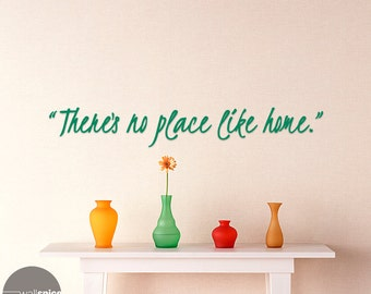 Wizard Of Oz Quote Thereu0027s No Place Like Home Vinyl Wall Decal Sticker Art  Home Decor