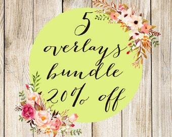 Create your own Bundle - Any 5 Overlays Pack - Beneficial Custom Set - 10 off SALE deal - Special offer discount