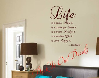 """Sai Baba Quote """"Life is a game, challenge, dream, sacrifice, love""""  Vinyl Wall Decal.... E00079"""