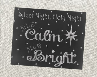 Silent Night Christmas Chalkboard Sign Silent Night Holy Night All Is Calm All Is Bright. 8x10. Instant Digital Download