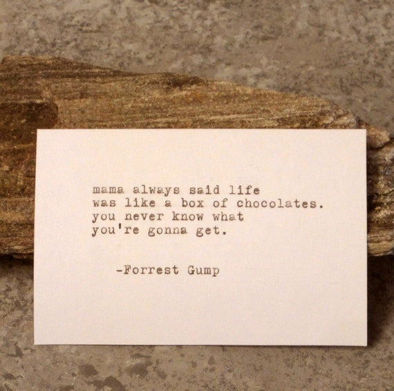 Forrest Gump Quotes Mama Always Said: Typewriter Quote Forrest Gump