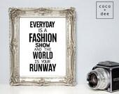 Fashion quotes, typographic prints, fashion show, quote prints, fashion art, stylish quotes, black and white art, fashion home decor, style