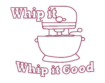 Embroidery Design Pattern Tea Towel Redwork Stand Mixer Whip it Good Kitchen Theme 4x4 and 5x7