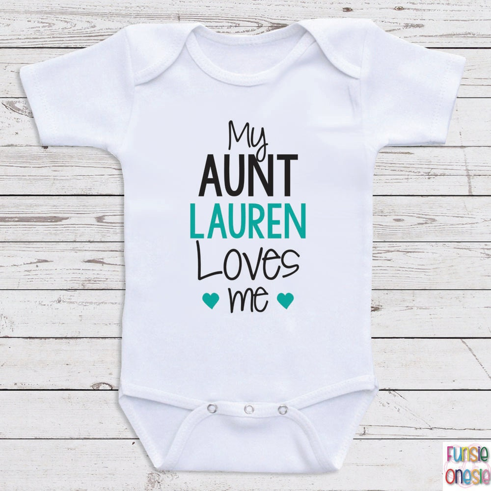 Personalized Baby Clothes My Aunt Loves Me by