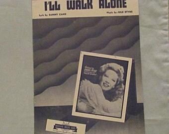 Sheet Music 'I'll Walk Alone' From 1944 Film, 'Follow the Boys', Dinah Shore
