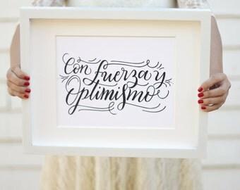 Art print  - Con fuerza y optimismo - Spanish Inspiration