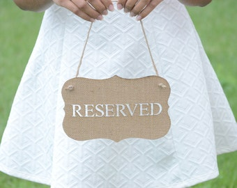 Rustic burlap reserved signs- wedding signs- rustic weddings