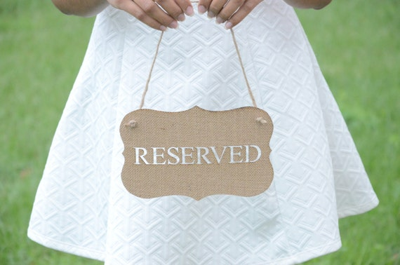 weddings rustic   reserved Rustic reserved burlap rustic  signs signs signs wedding