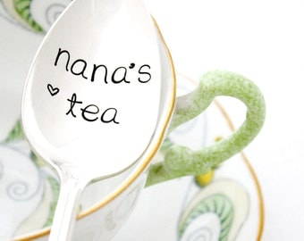 Nana's Tea, Hand stamped spoon. Vintage silverware gift idea for her under 25 by milk and honey.