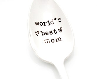 World's Best Mom, Stamped Spoon. Unique Mothers Day Gift for Mom.