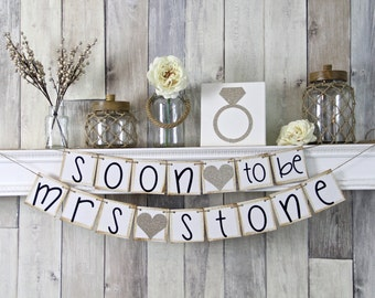 Soon to be Mrs, Soon to be banner, Bridal Shower Banner, Bridal shower Decor