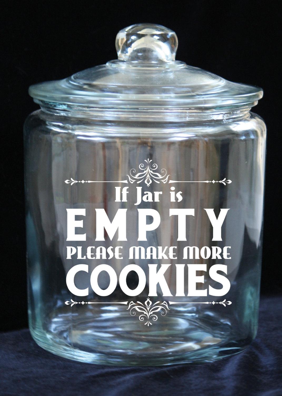 1 Gallon Glass Cookie Jar If Jar Is Empty Please By